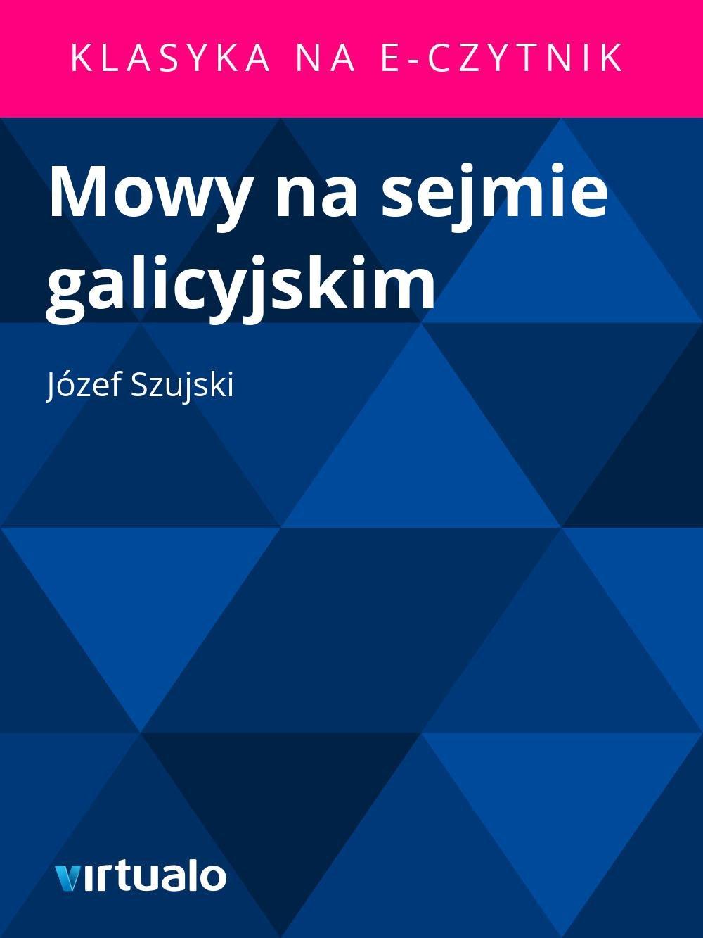 Mowy na sejmie galicyjskim - Ebook (Książka EPUB) do pobrania w formacie EPUB