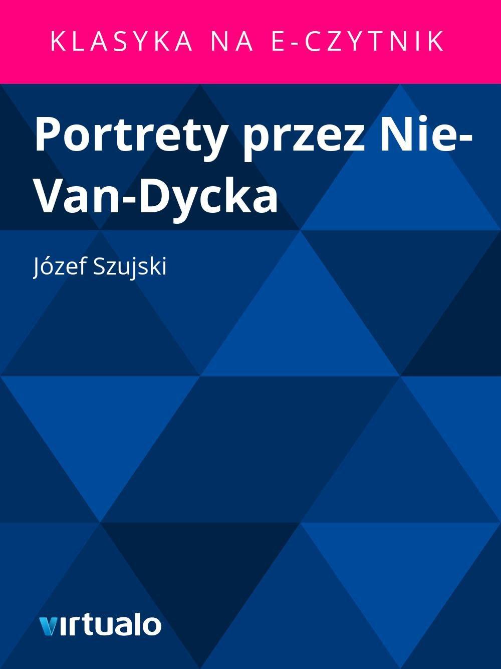 Portrety przez Nie-Van-Dycka - Ebook (Książka EPUB) do pobrania w formacie EPUB