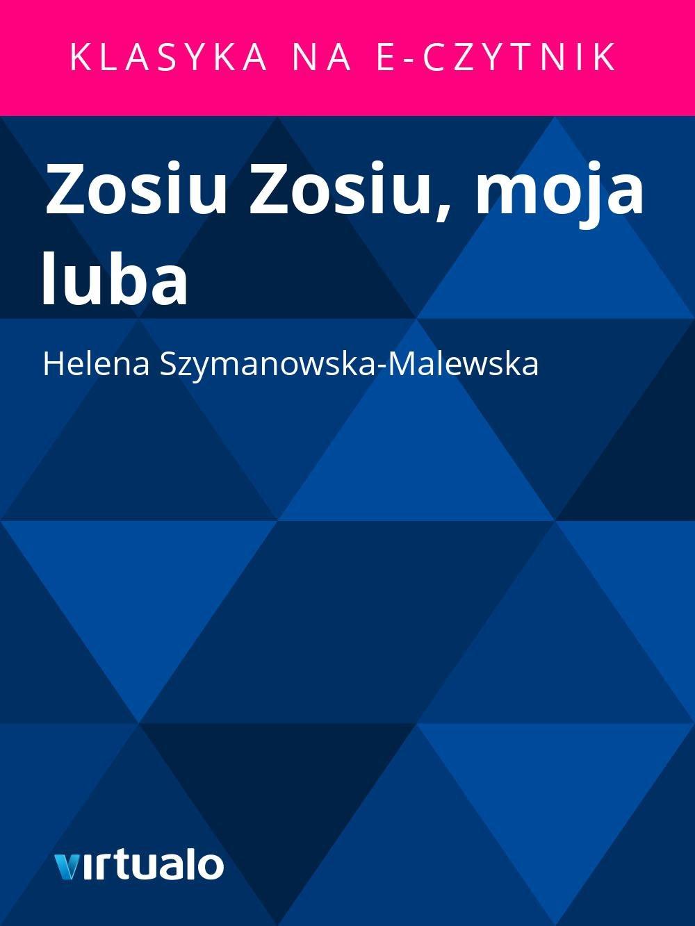 Zosiu Zosiu, moja luba - Ebook (Książka EPUB) do pobrania w formacie EPUB