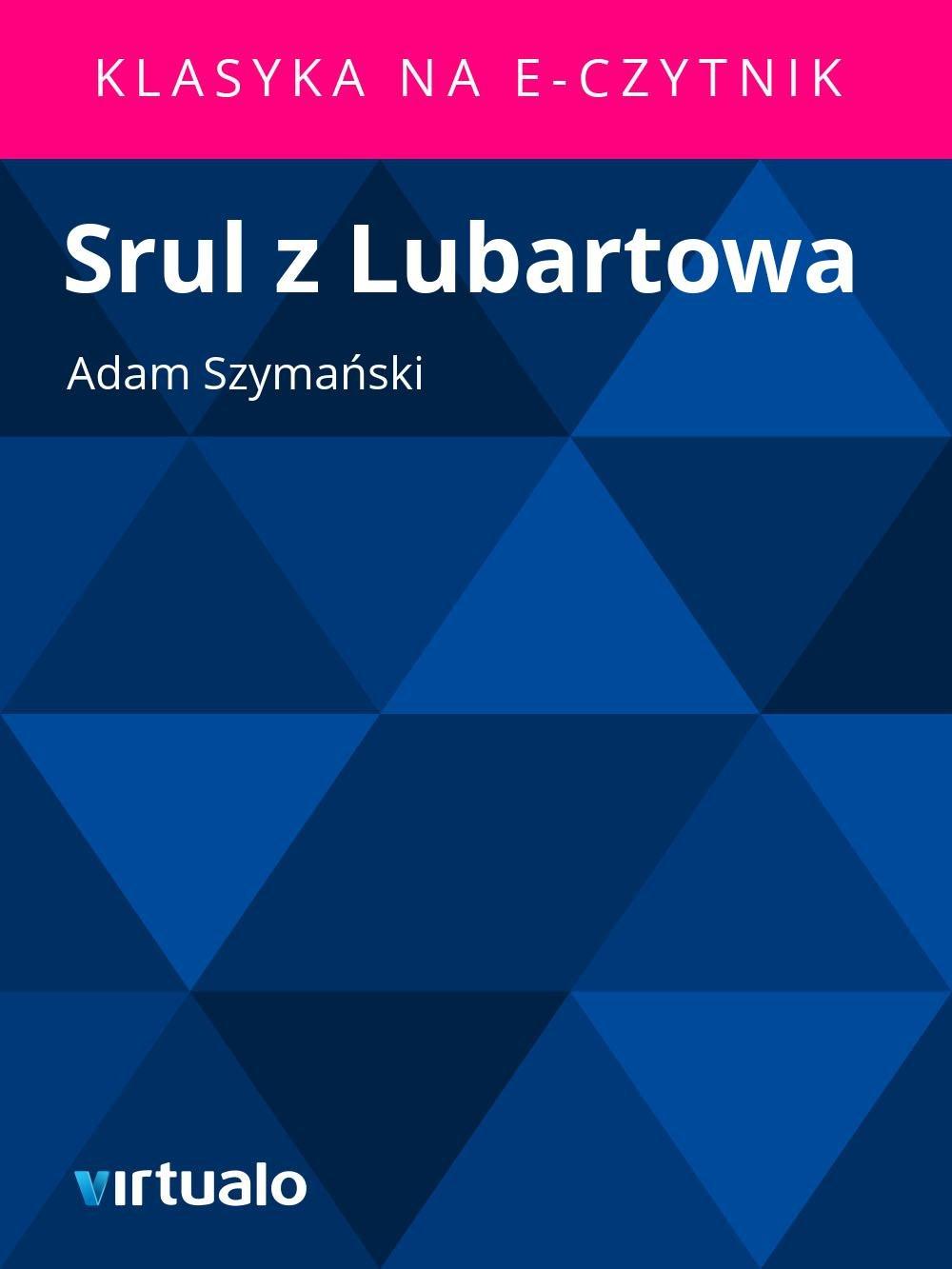 Srul z Lubartowa - Ebook (Książka EPUB) do pobrania w formacie EPUB
