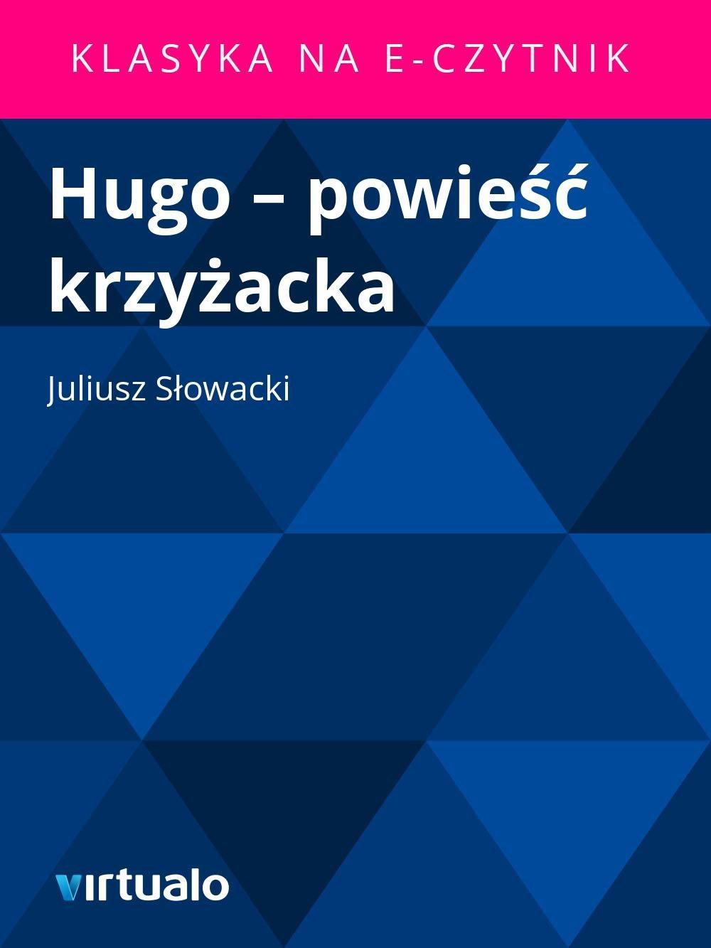 Hugo – powieść krzyżacka - Ebook (Książka EPUB) do pobrania w formacie EPUB