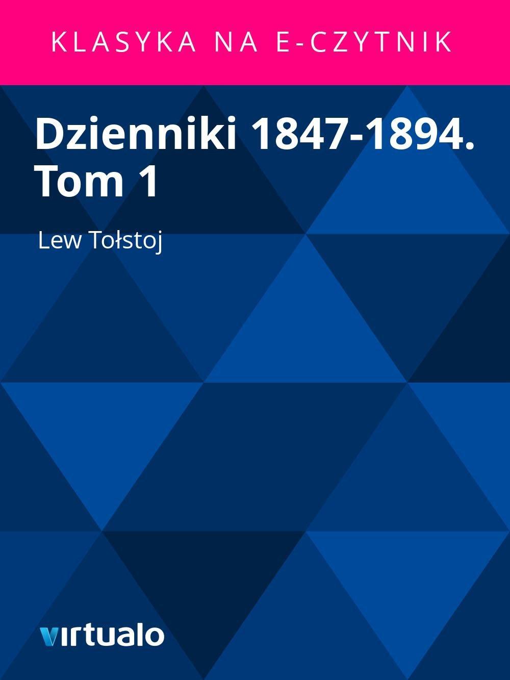 Dzienniki 1847-1894. Tom 1 - Ebook (Książka EPUB) do pobrania w formacie EPUB