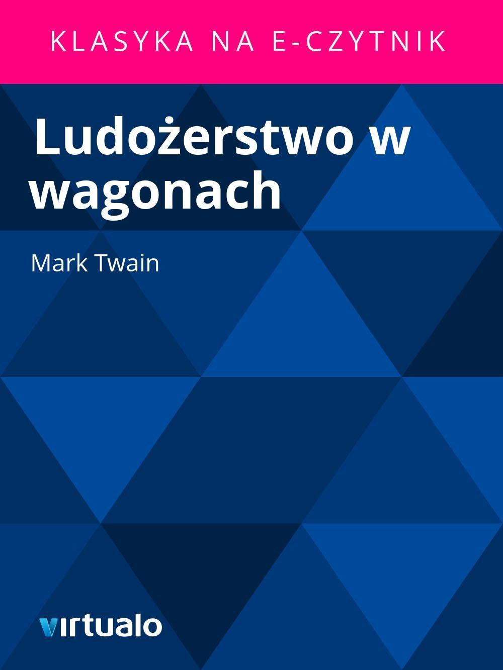 Ludożerstwo w wagonach - Ebook (Książka EPUB) do pobrania w formacie EPUB