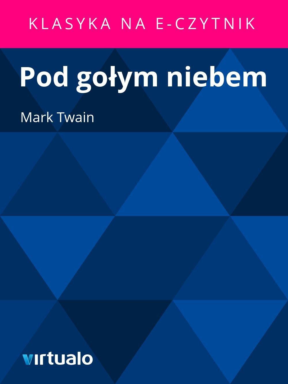 Pod gołym niebem - Ebook (Książka EPUB) do pobrania w formacie EPUB