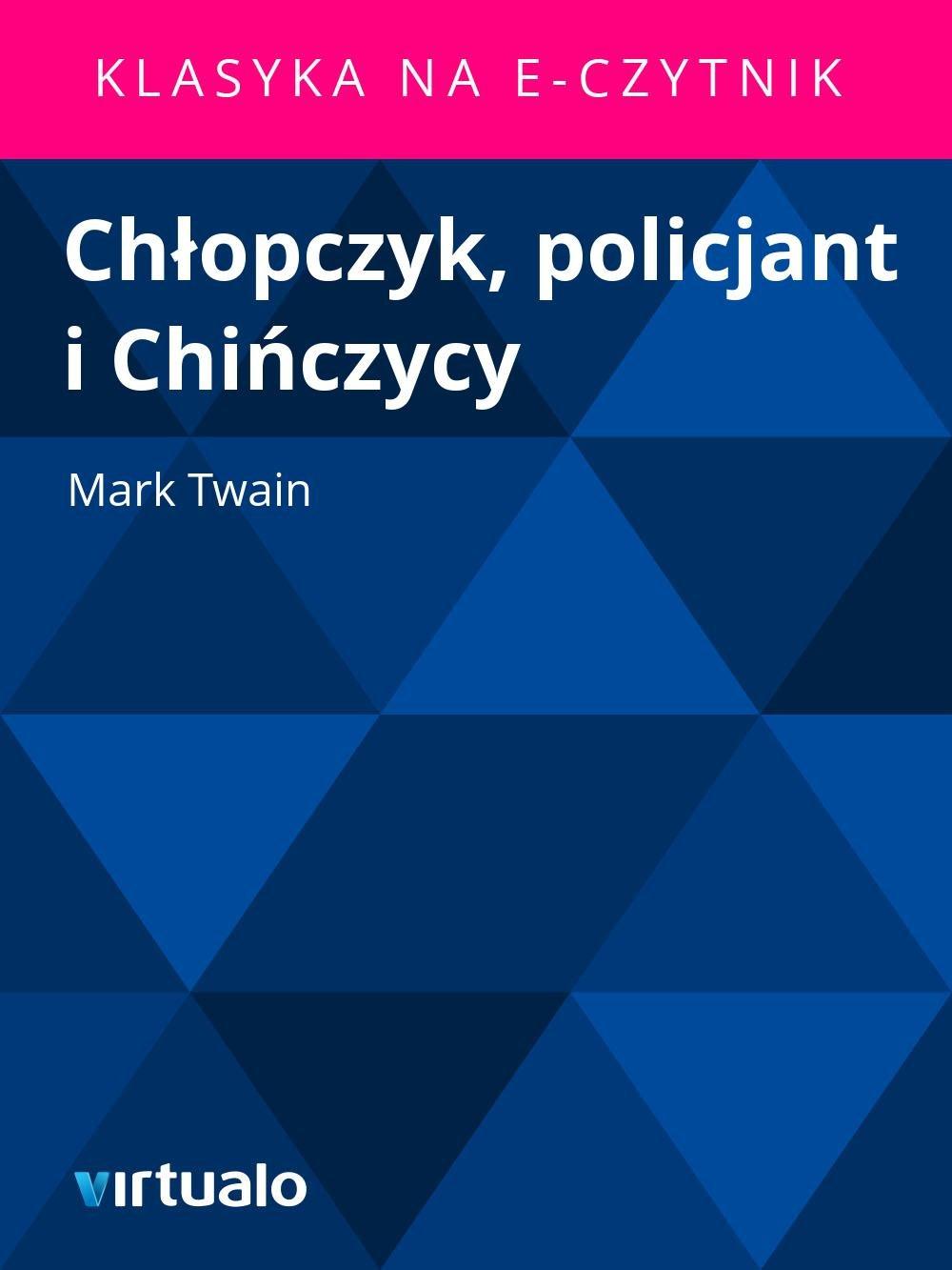 Chłopczyk, policjant i Chińczycy - Ebook (Książka EPUB) do pobrania w formacie EPUB