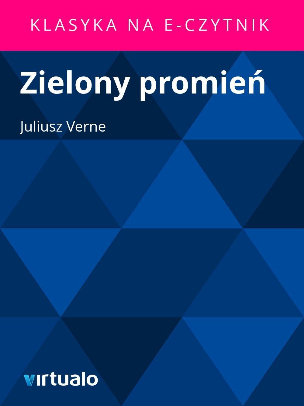 Zielony promień - Ebook (Książka EPUB) do pobrania w formacie EPUB