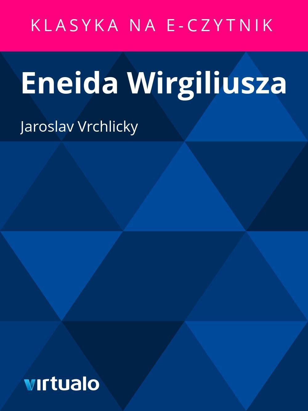 Eneida Wirgiliusza - Ebook (Książka EPUB) do pobrania w formacie EPUB