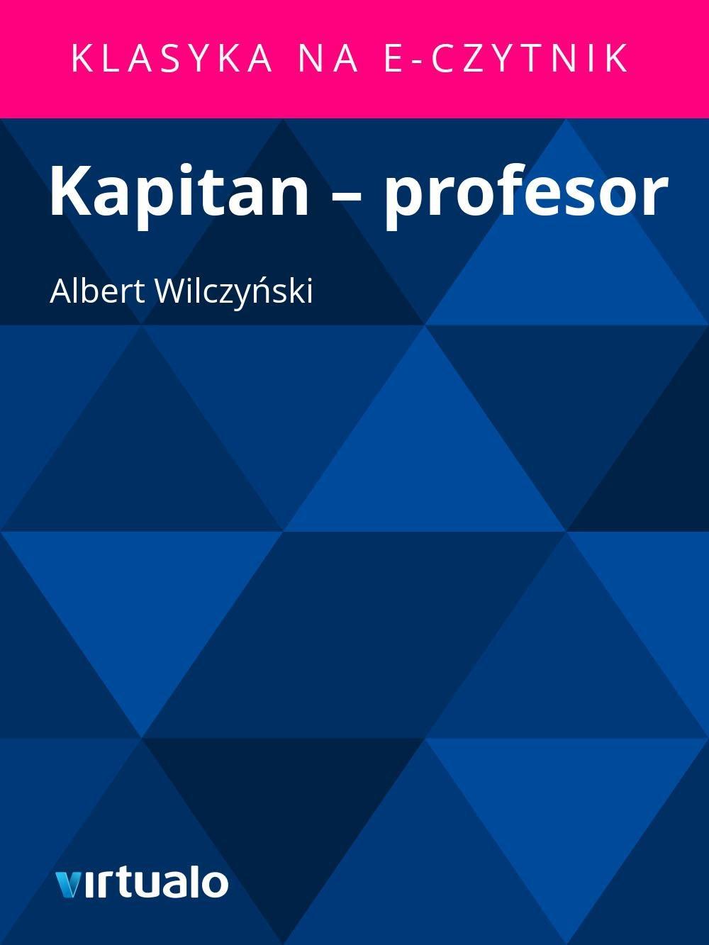 Kapitan – profesor - Ebook (Książka EPUB) do pobrania w formacie EPUB