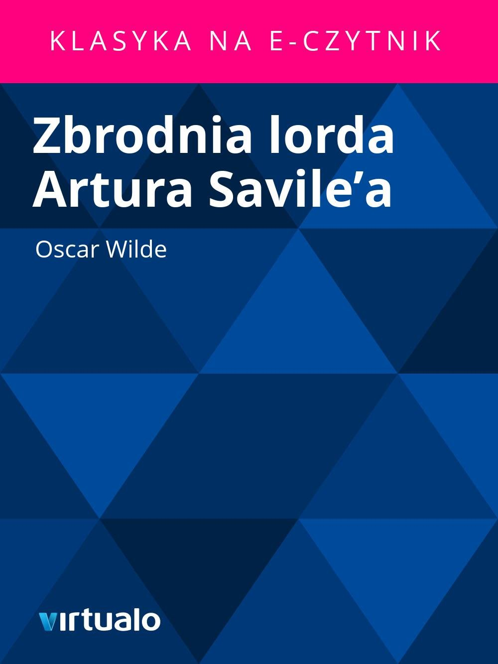 Zbrodnia lorda Artura Savile'a - Ebook (Książka EPUB) do pobrania w formacie EPUB