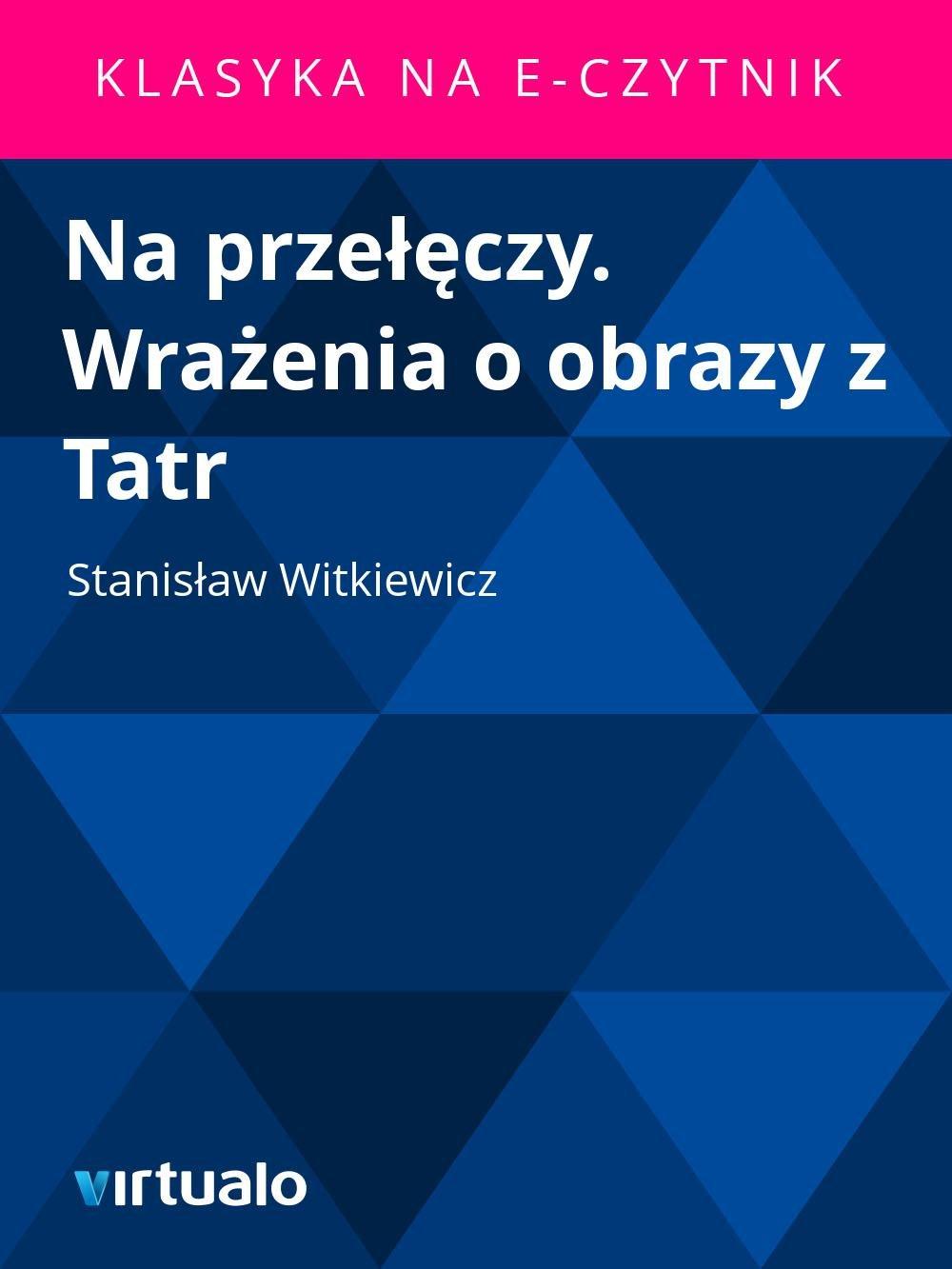 Na przełęczy. Wrażenia o obrazy z Tatr - Ebook (Książka EPUB) do pobrania w formacie EPUB