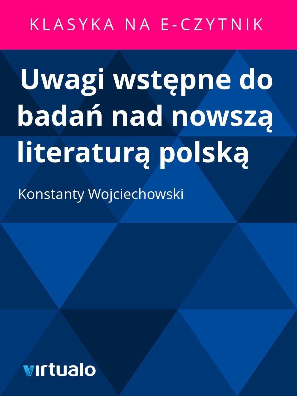 Uwagi wstępne do badań nad nowszą literaturą polską - Ebook (Książka EPUB) do pobrania w formacie EPUB