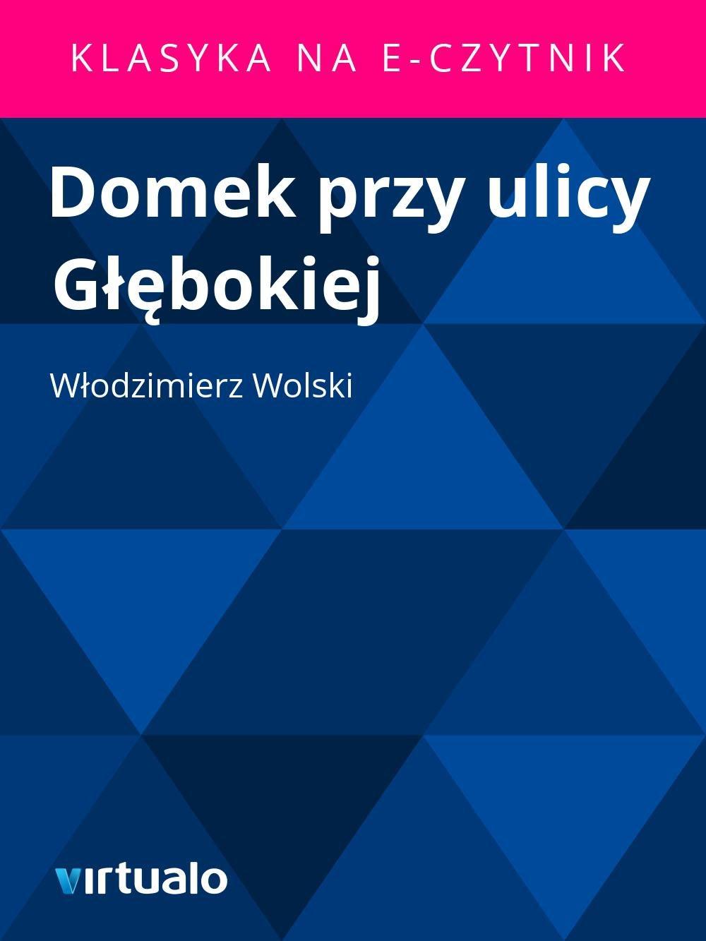 Domek przy ulicy Głębokiej - Ebook (Książka EPUB) do pobrania w formacie EPUB