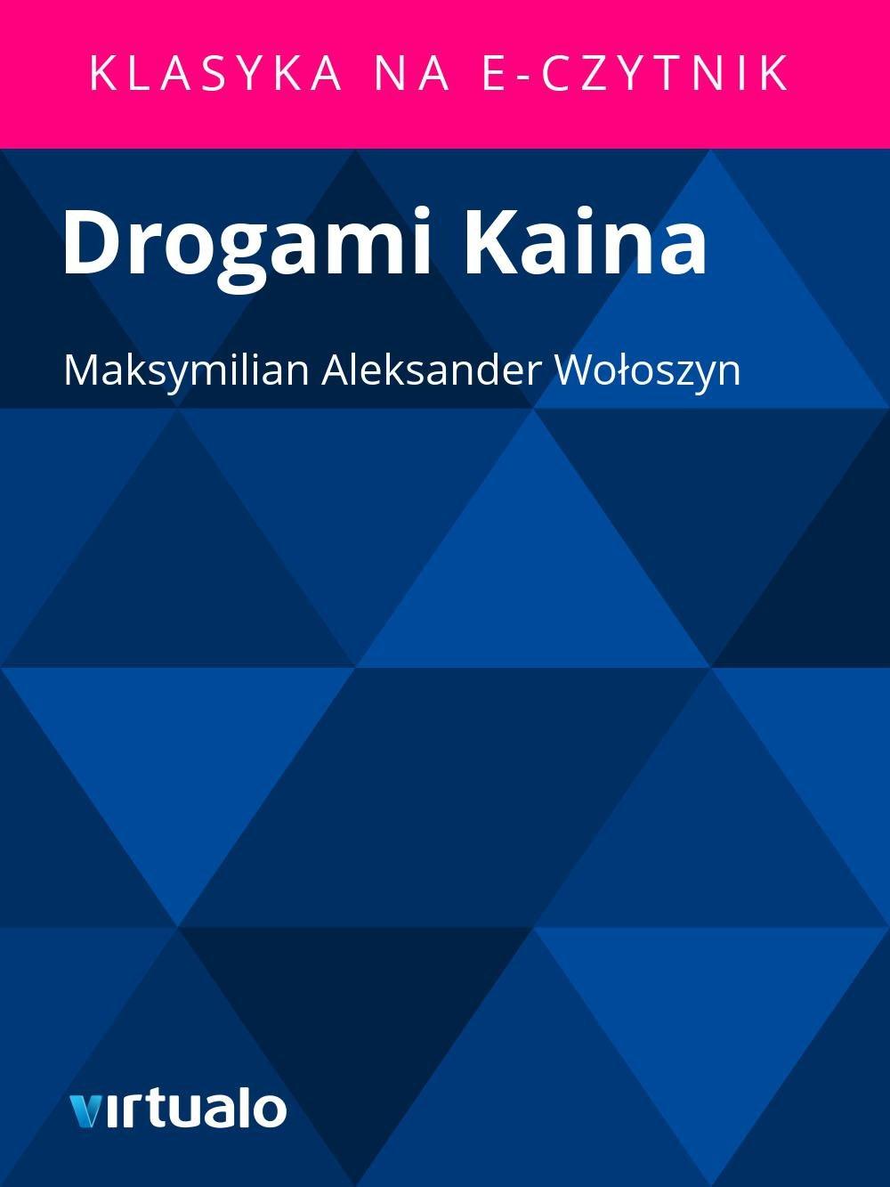Drogami Kaina - Ebook (Książka EPUB) do pobrania w formacie EPUB