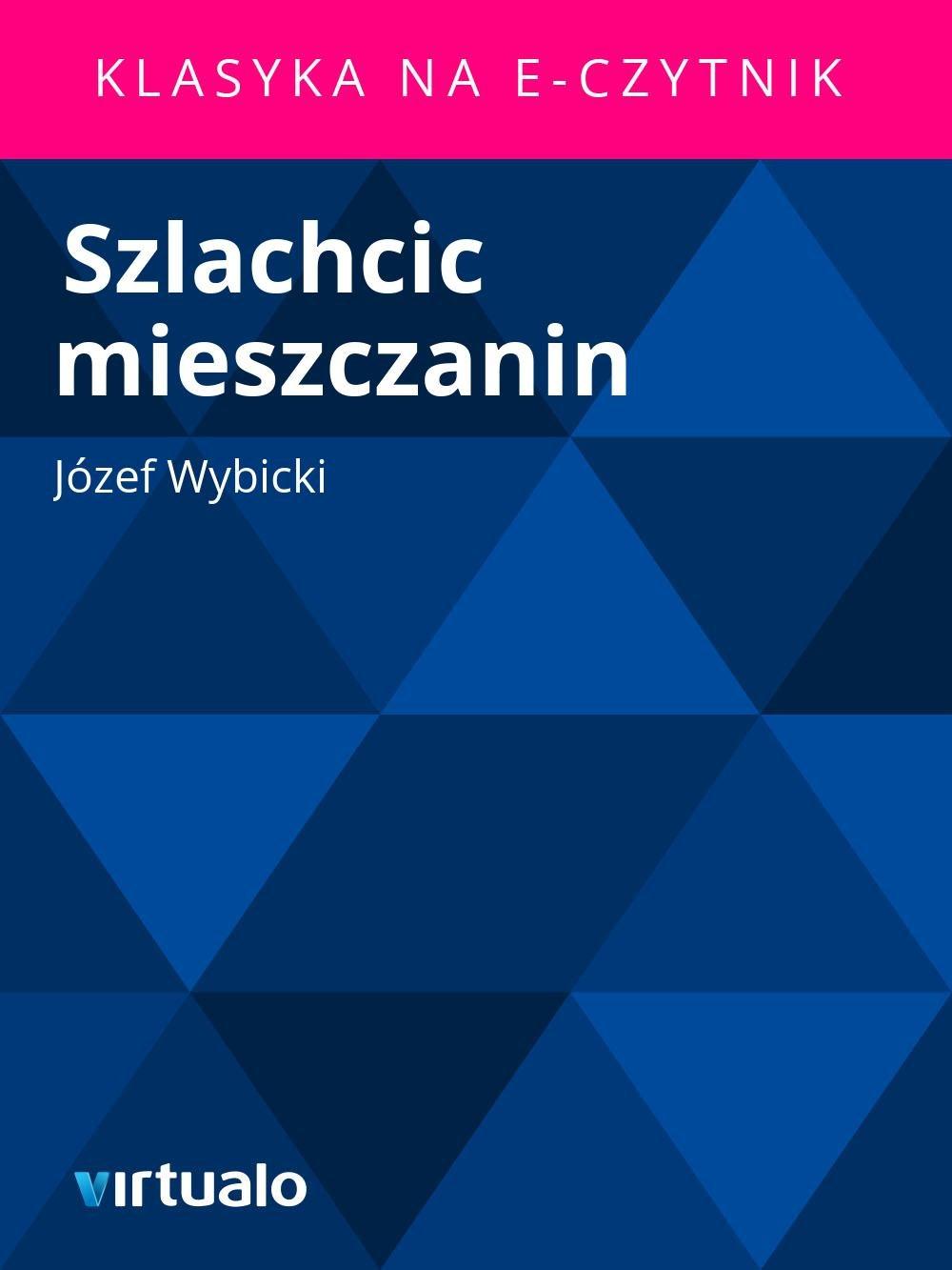 Szlachcic mieszczanin - Ebook (Książka EPUB) do pobrania w formacie EPUB