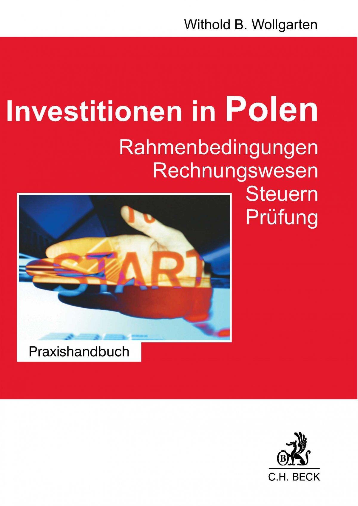 Investitionen in Polen. Rahmenbedingungen. Rechnungswesen. Steuern. Prüfung - Ebook (Książka PDF) do pobrania w formacie PDF