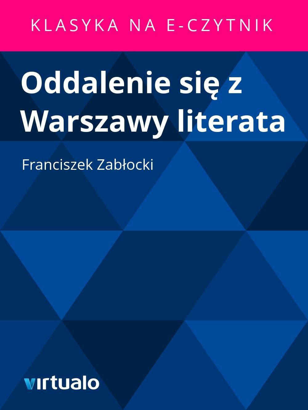 Oddalenie się z Warszawy literata - Ebook (Książka EPUB) do pobrania w formacie EPUB