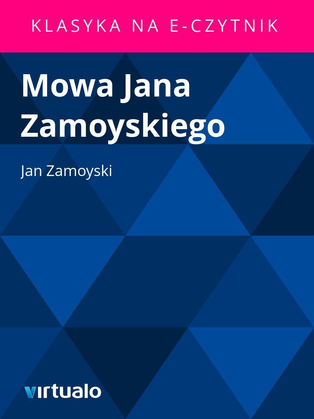 Mowa Jana Zamoyskiego - Ebook (Książka EPUB) do pobrania w formacie EPUB