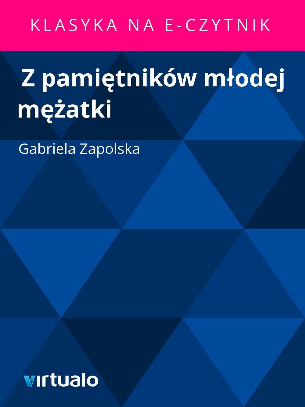 Z pamiętników młodej mężatki - Ebook (Książka EPUB) do pobrania w formacie EPUB