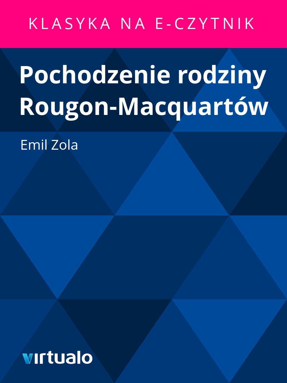 Pochodzenie rodziny Rougon-Macquartów - Ebook (Książka EPUB) do pobrania w formacie EPUB