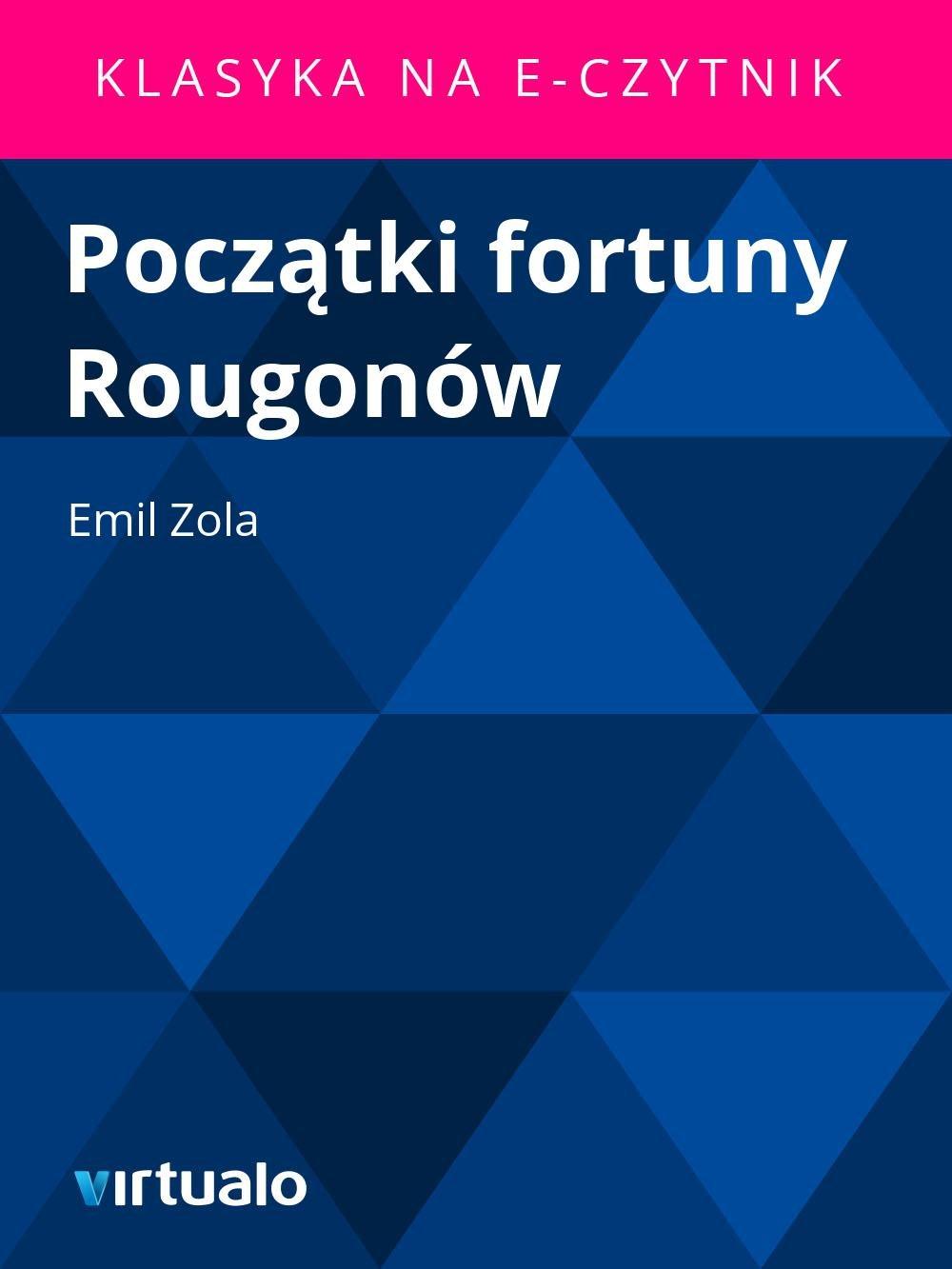 Początki fortuny Rougonów - Ebook (Książka EPUB) do pobrania w formacie EPUB