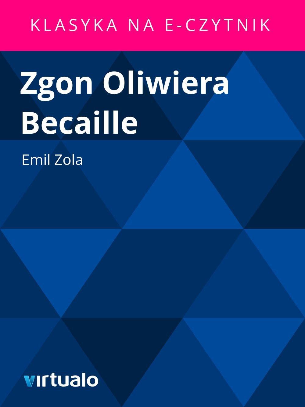 Zgon Oliwiera Becaille - Ebook (Książka EPUB) do pobrania w formacie EPUB