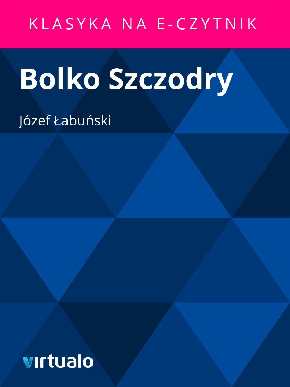 Bolko Szczodry - Ebook (Książka EPUB) do pobrania w formacie EPUB