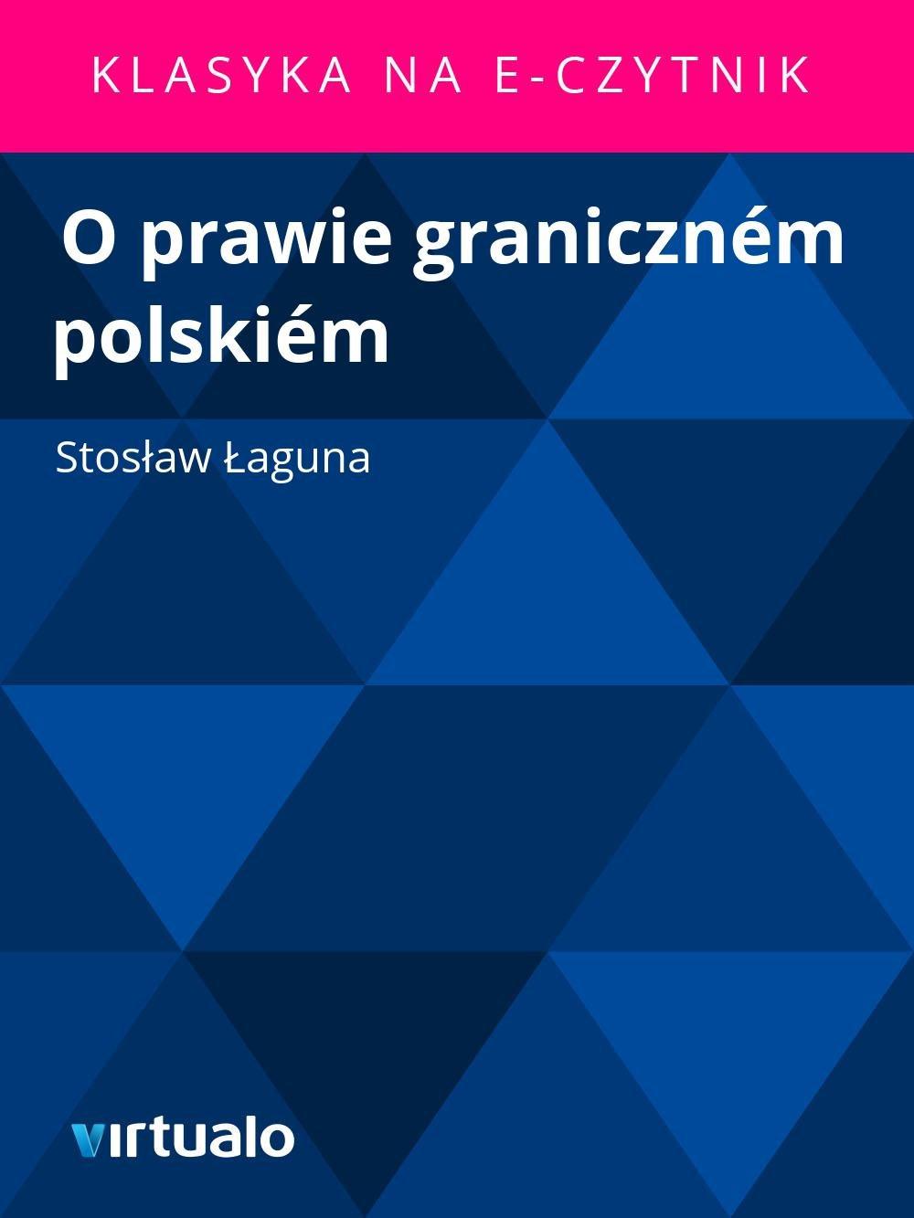 O prawie graniczném polskiém - Ebook (Książka EPUB) do pobrania w formacie EPUB