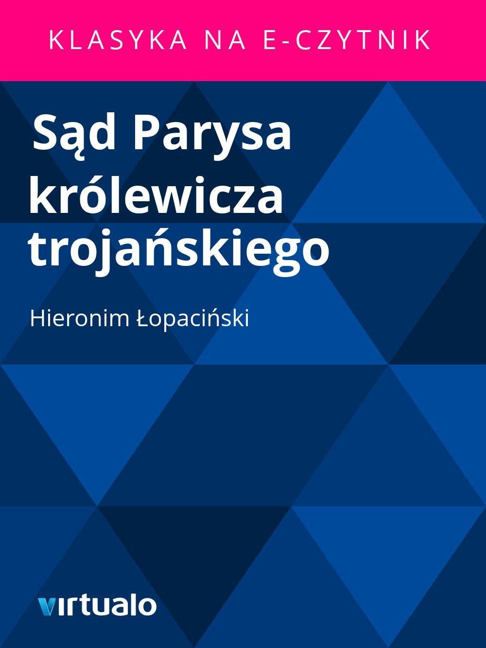 Sąd Parysa królewicza trojańskiego - Ebook (Książka EPUB) do pobrania w formacie EPUB