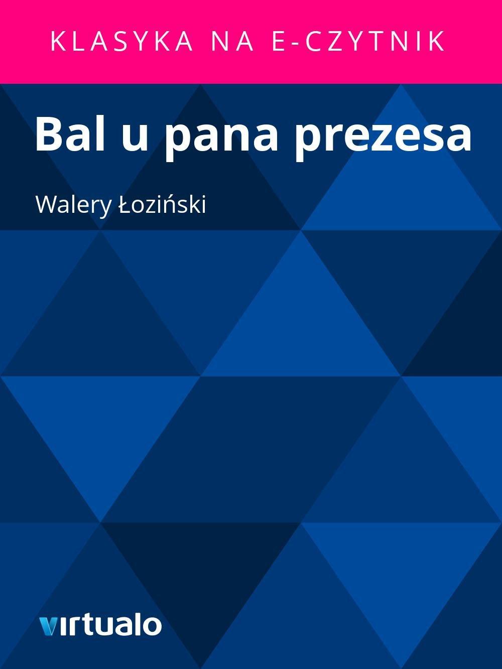 Bal u pana prezesa - Ebook (Książka EPUB) do pobrania w formacie EPUB