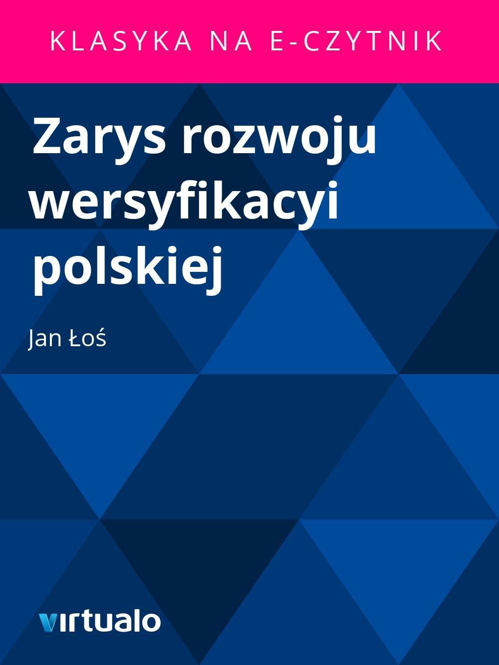 Zarys rozwoju wersyfikacyi polskiej - Ebook (Książka EPUB) do pobrania w formacie EPUB