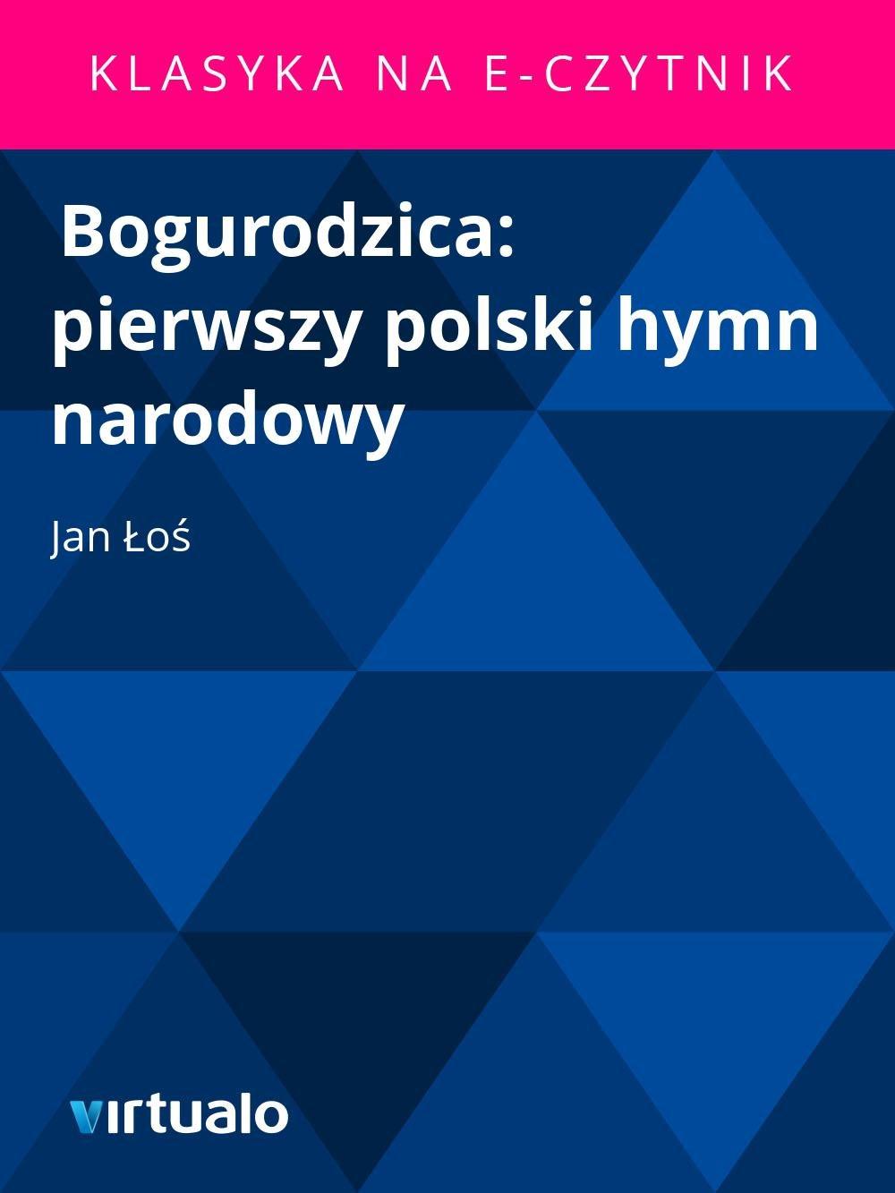 Bogurodzica: pierwszy polski hymn narodowy - Ebook (Książka EPUB) do pobrania w formacie EPUB