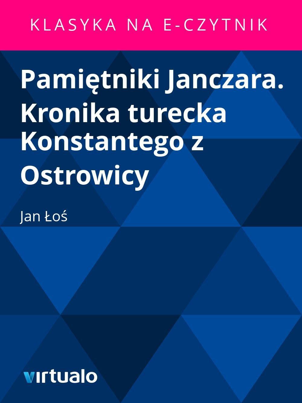 Pamiętniki Janczara. Kronika turecka Konstantego z Ostrowicy - Ebook (Książka EPUB) do pobrania w formacie EPUB