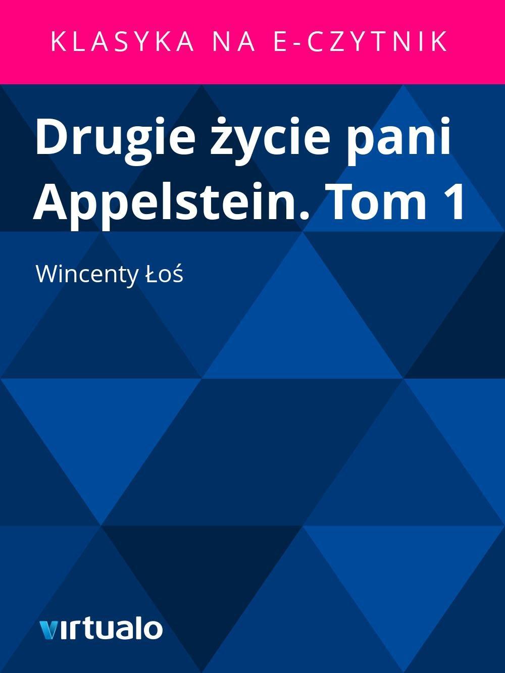 Drugie życie pani Appelstein. Tom 1 - Ebook (Książka EPUB) do pobrania w formacie EPUB