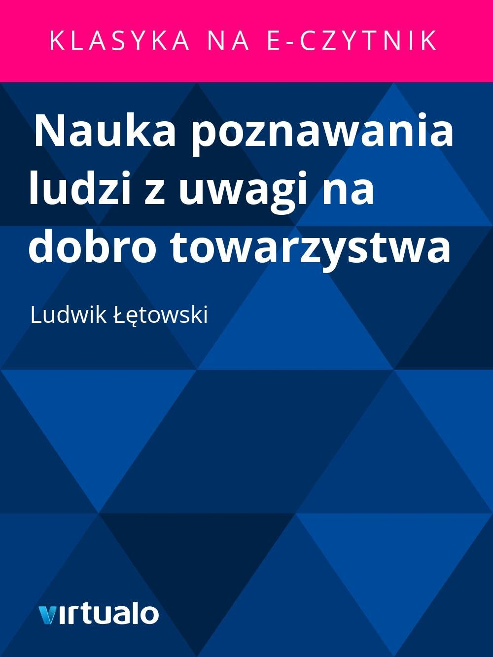 Nauka poznawania ludzi z uwagi na dobro towarzystwa - Ebook (Książka EPUB) do pobrania w formacie EPUB
