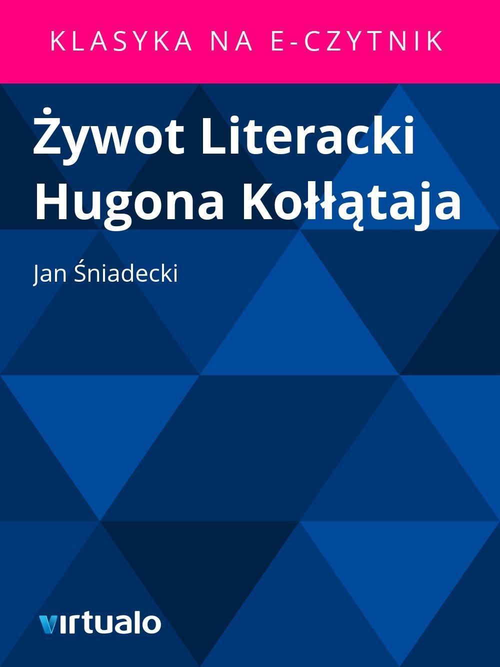 Żywot Literacki Hugona Kołłątaja - Ebook (Książka EPUB) do pobrania w formacie EPUB