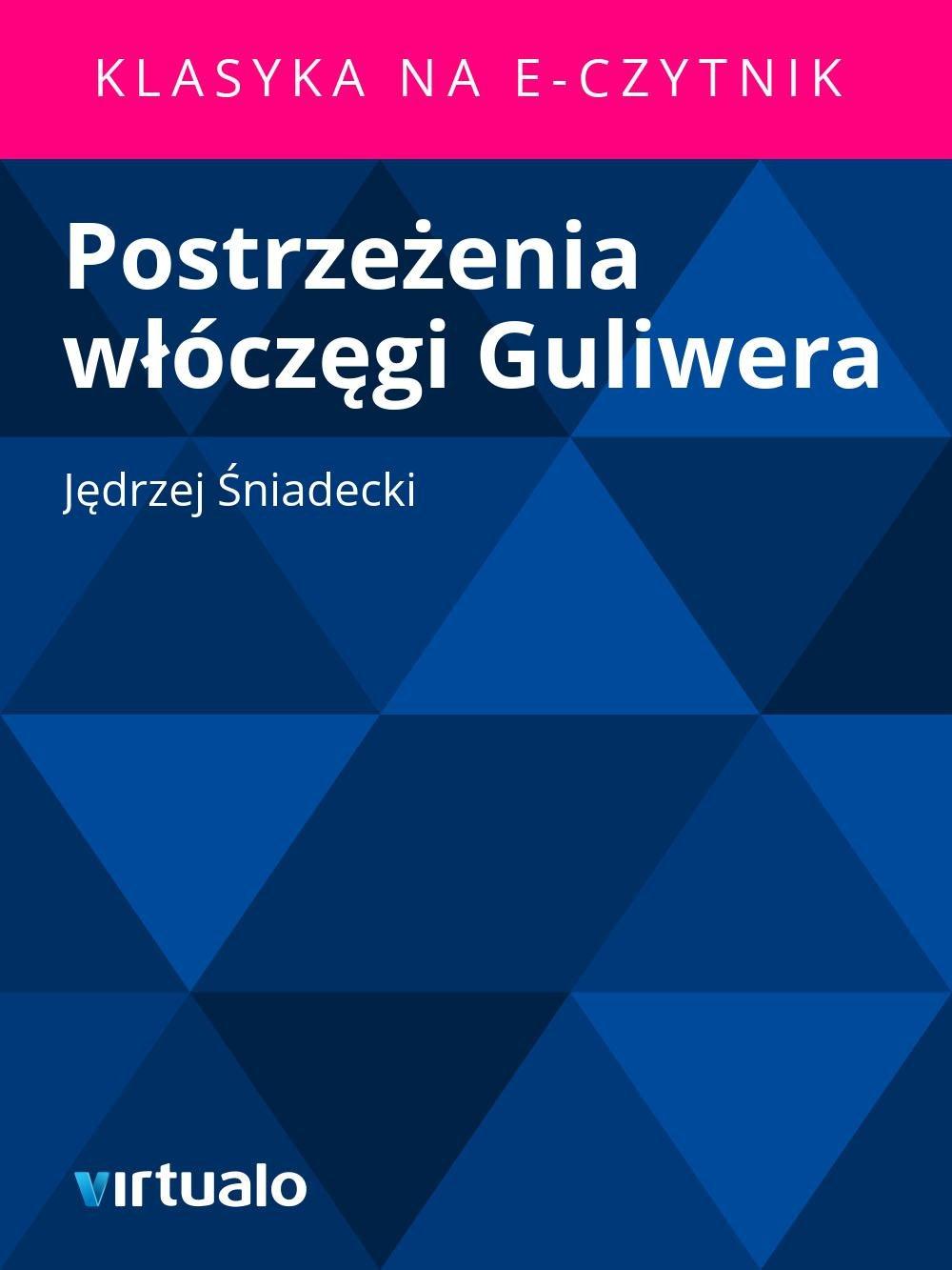 Postrzeżenia włóczęgi Guliwera - Ebook (Książka EPUB) do pobrania w formacie EPUB