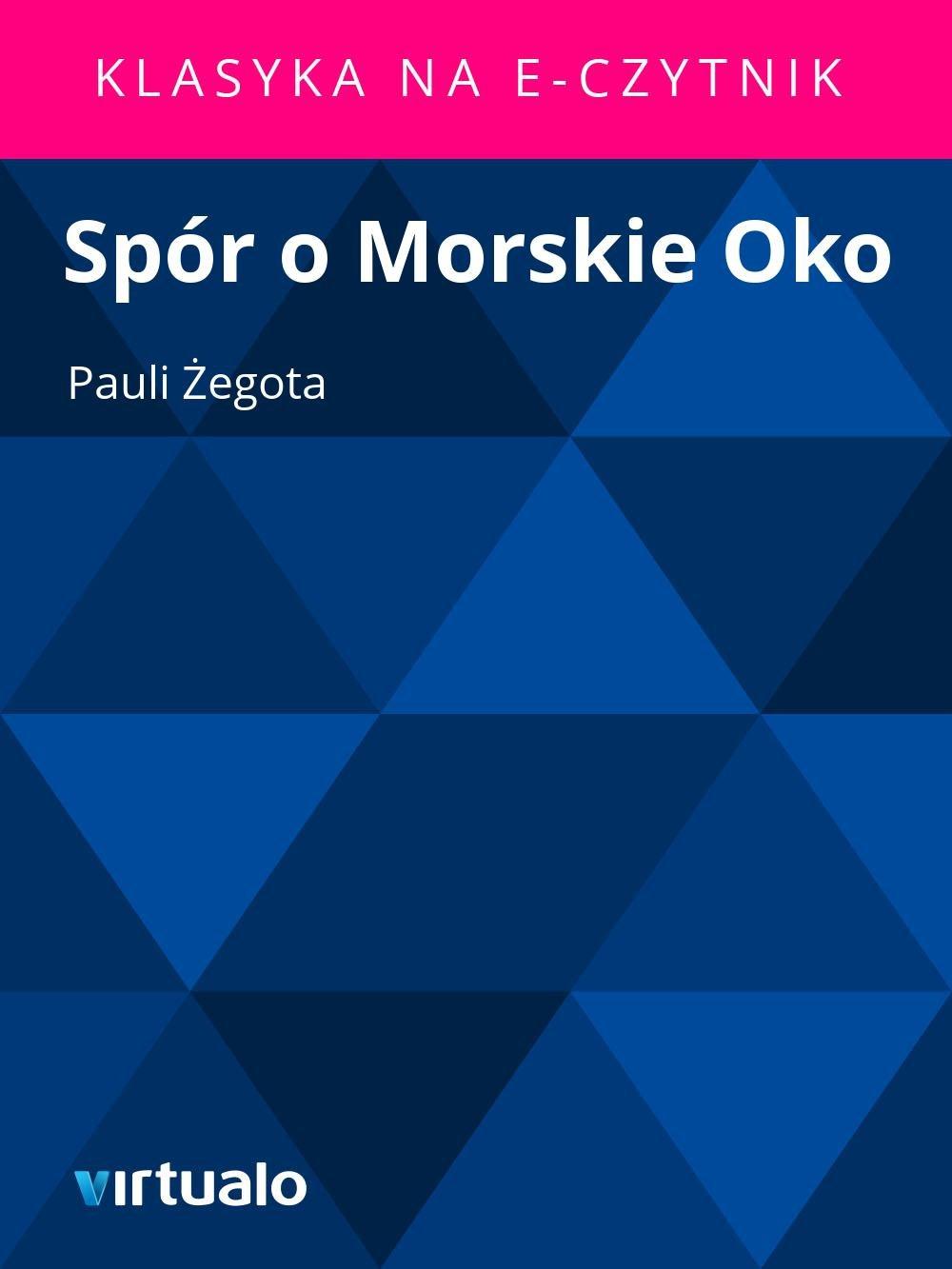 Spór o Morskie Oko - Ebook (Książka EPUB) do pobrania w formacie EPUB