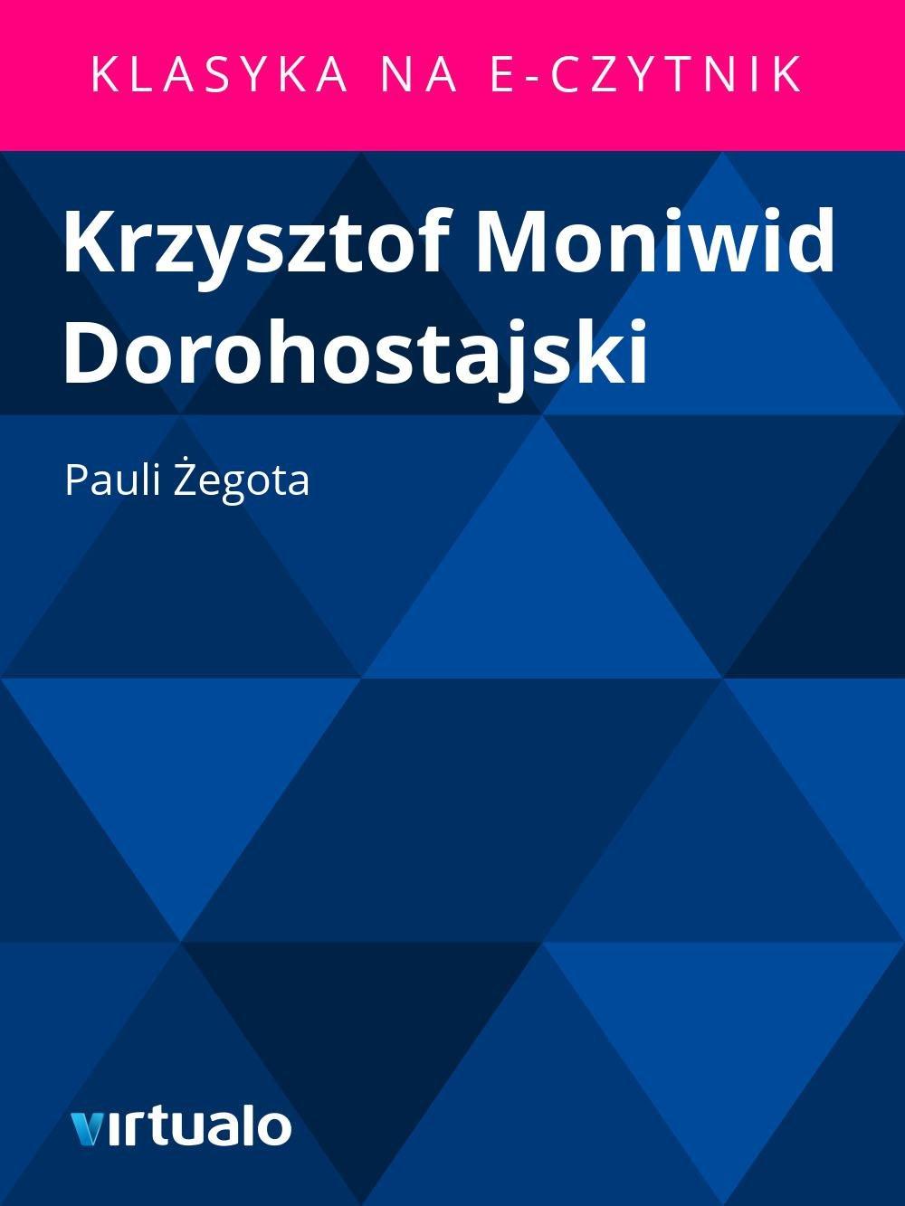 Krzysztof Moniwid Dorohostajski - Ebook (Książka EPUB) do pobrania w formacie EPUB