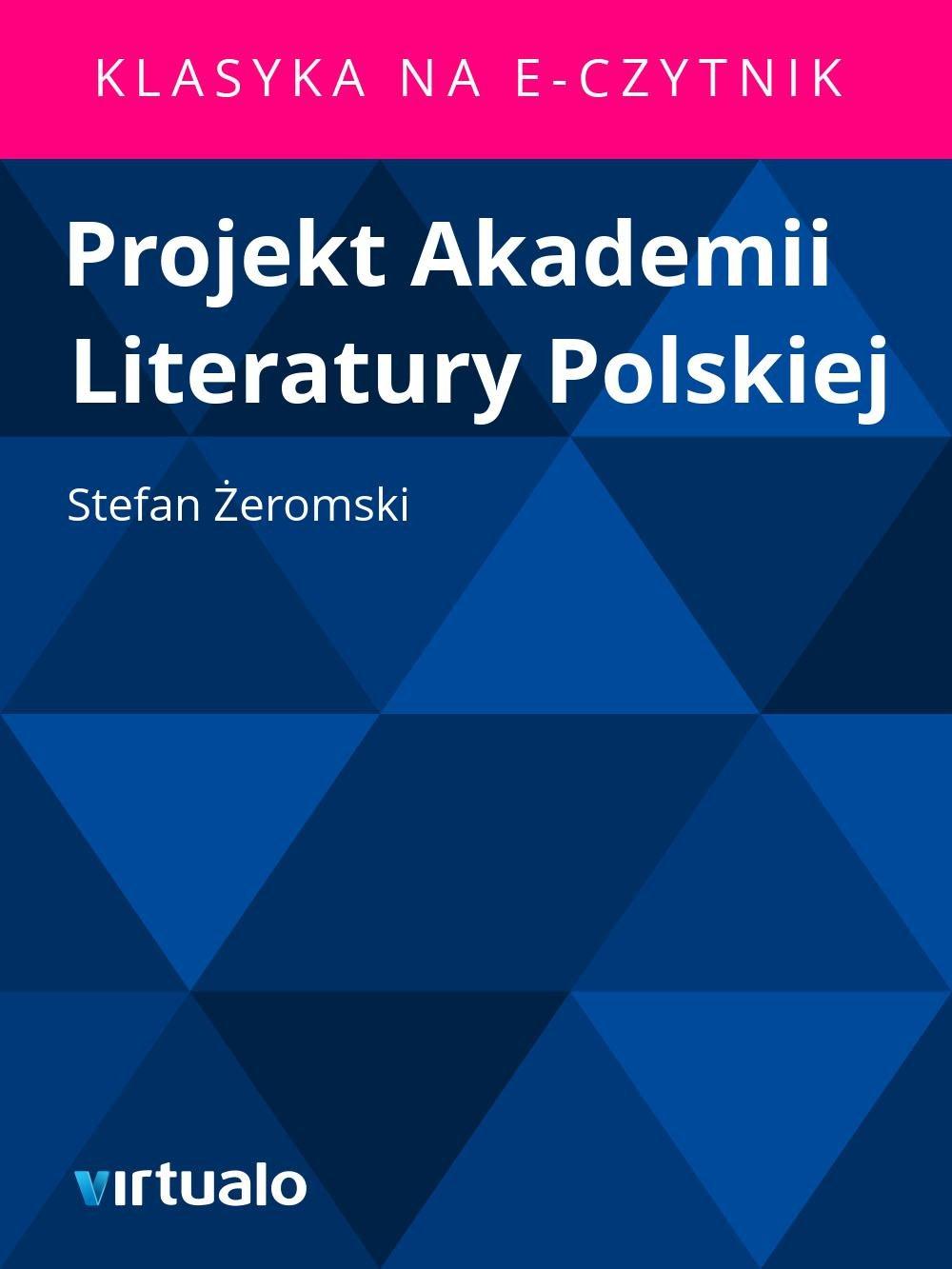 Projekt Akademii Literatury Polskiej - Ebook (Książka EPUB) do pobrania w formacie EPUB