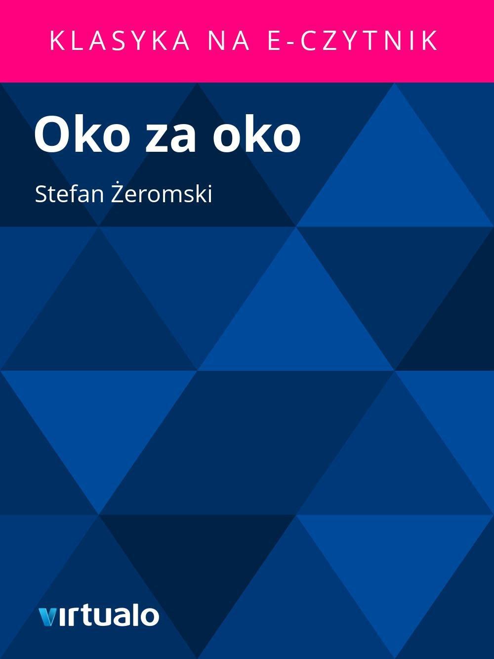 Oko za oko - Ebook (Książka EPUB) do pobrania w formacie EPUB