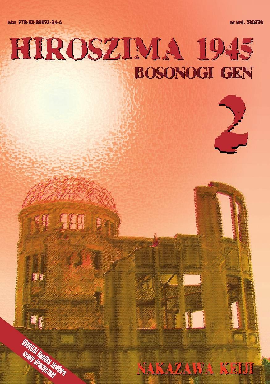 Hiroszima 1945. Bosonogi Gen tom 2 - Ebook (Książka PDF) do pobrania w formacie PDF