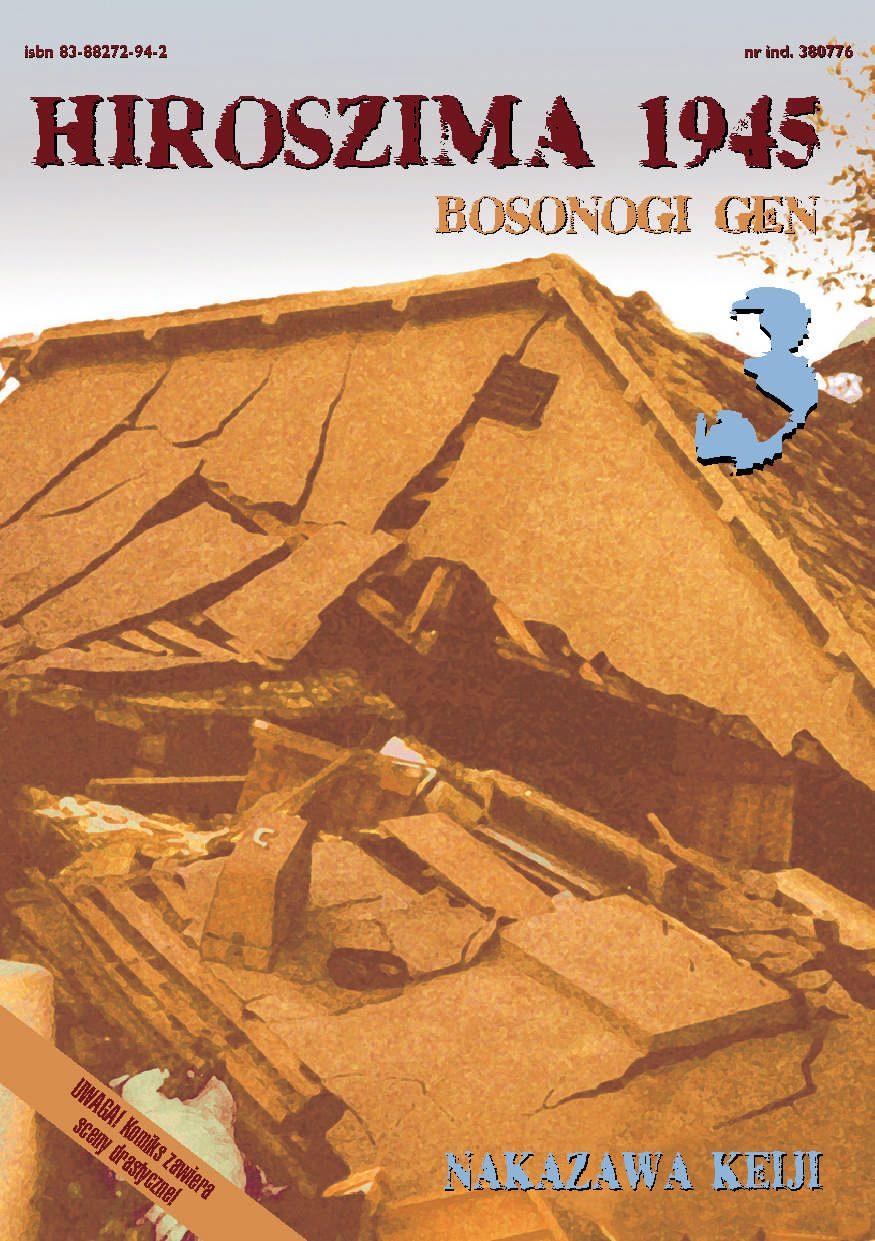 Hiroszima 1945. Bosonogi Gen tom 3 - Ebook (Książka PDF) do pobrania w formacie PDF