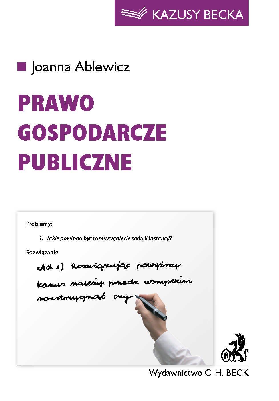 Prawo gospodarcze publiczne - Ebook (Książka PDF) do pobrania w formacie PDF