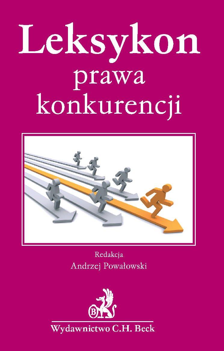 Leksykon prawa konkurencji - Ebook (Książka PDF) do pobrania w formacie PDF
