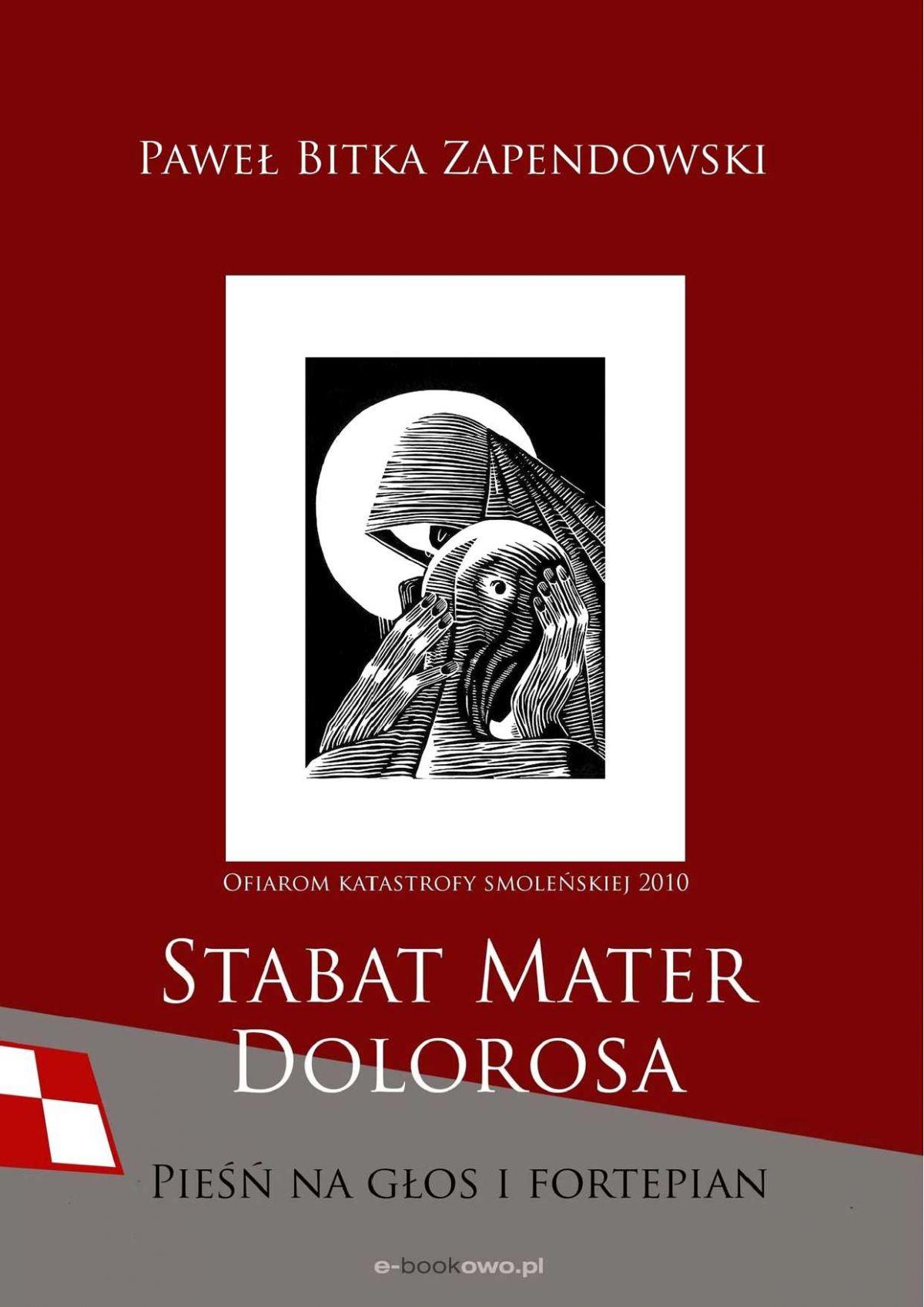Stabat Mater Dolorosa - smoleńska - Ebook (Książka PDF) do pobrania w formacie PDF