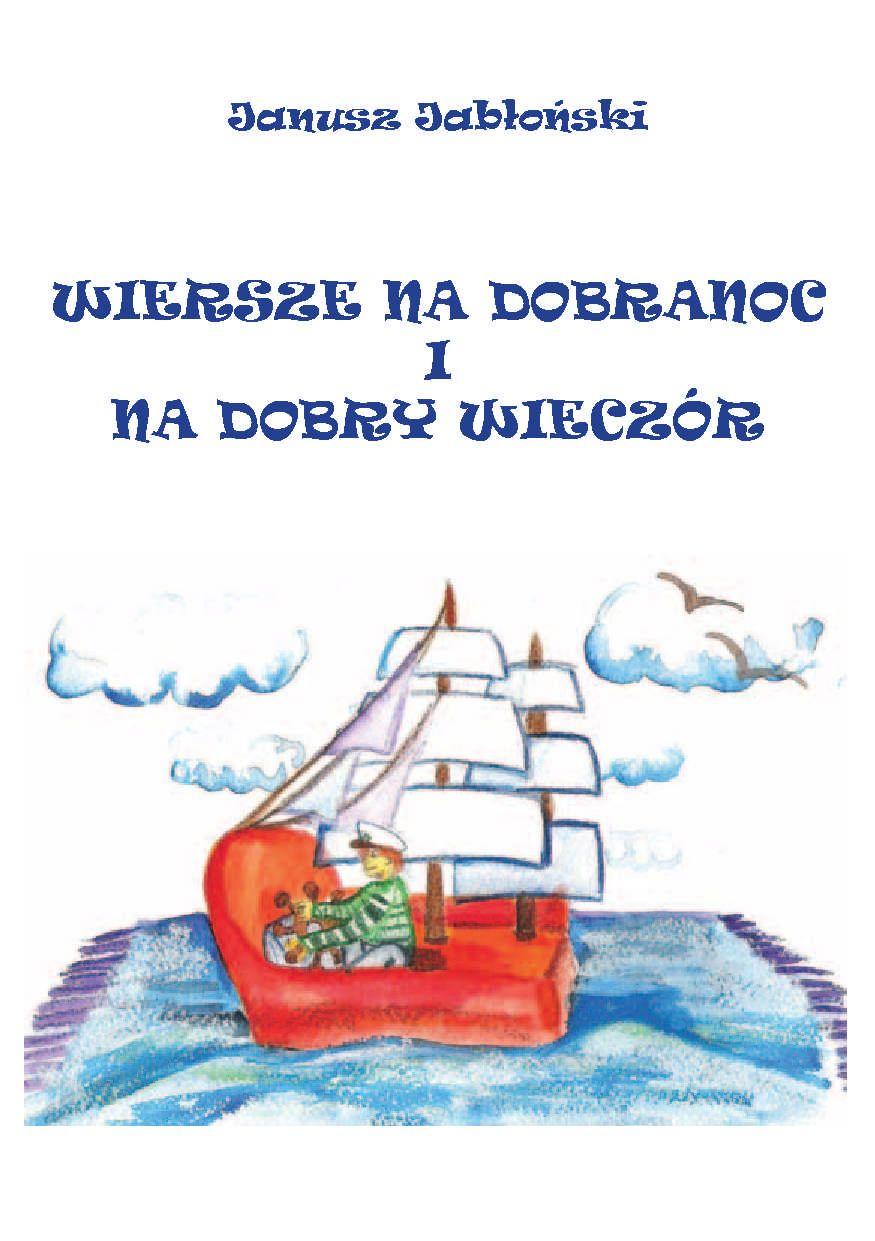 Wiersze na dobranoc i na dobry wieczór - Ebook (Książka PDF) do pobrania w formacie PDF