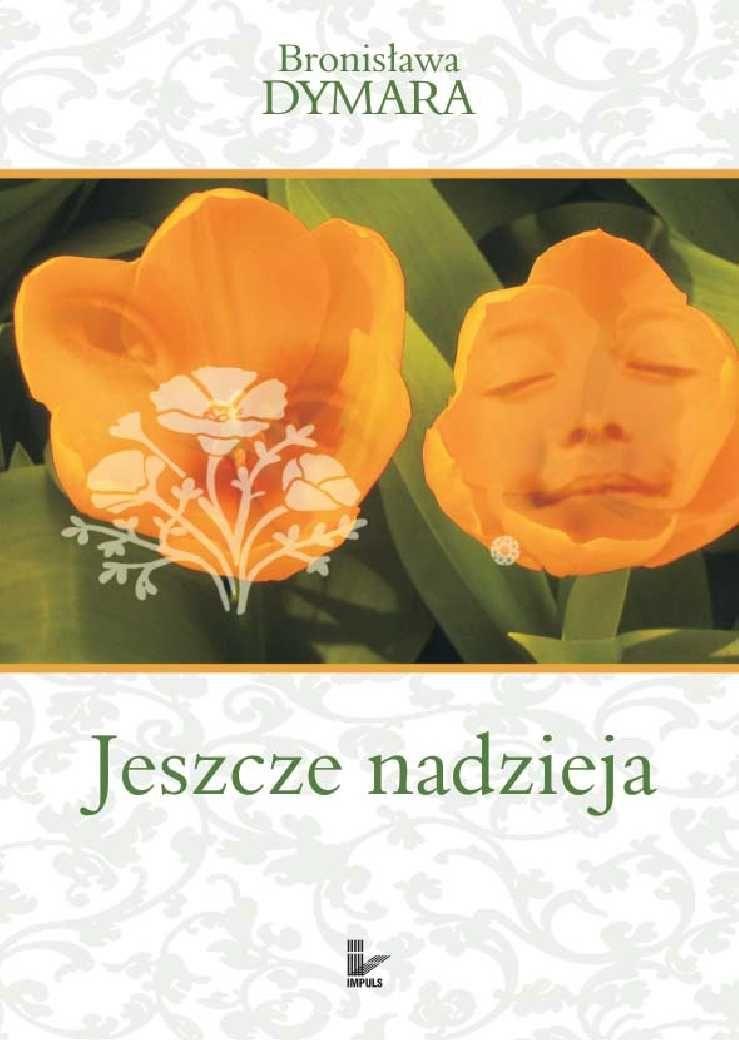 Jeszcze nadzieja - Ebook (Książka PDF) do pobrania w formacie PDF