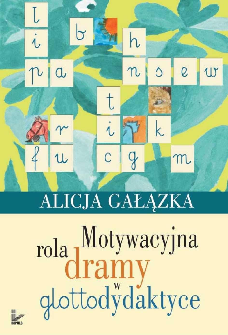 Motywacyjna rola dramy w glottodydaktyce - Ebook (Książka PDF) do pobrania w formacie PDF