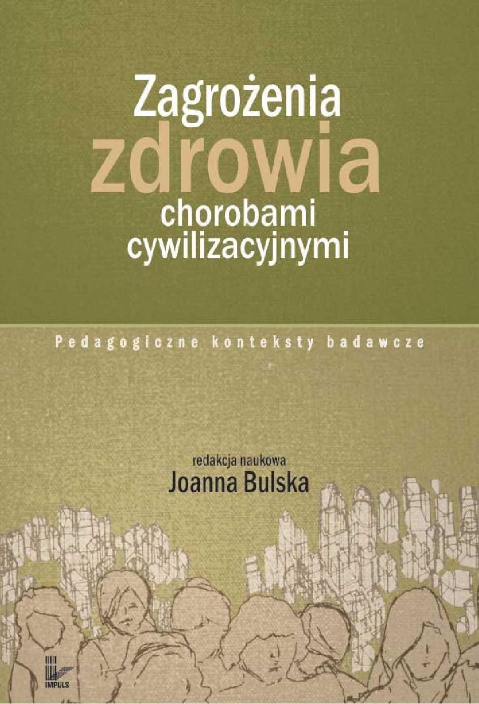 Zagrożenia zdrowia chorobami cywilizacyjnymi - Ebook (Książka PDF) do pobrania w formacie PDF