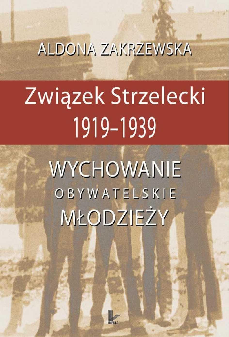 Związek Strzelecki 1919-1939 - Ebook (Książka PDF) do pobrania w formacie PDF